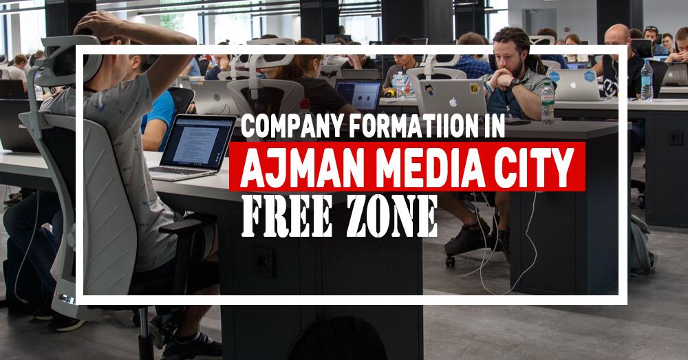 Company Formation in Ajman Media City Freezone