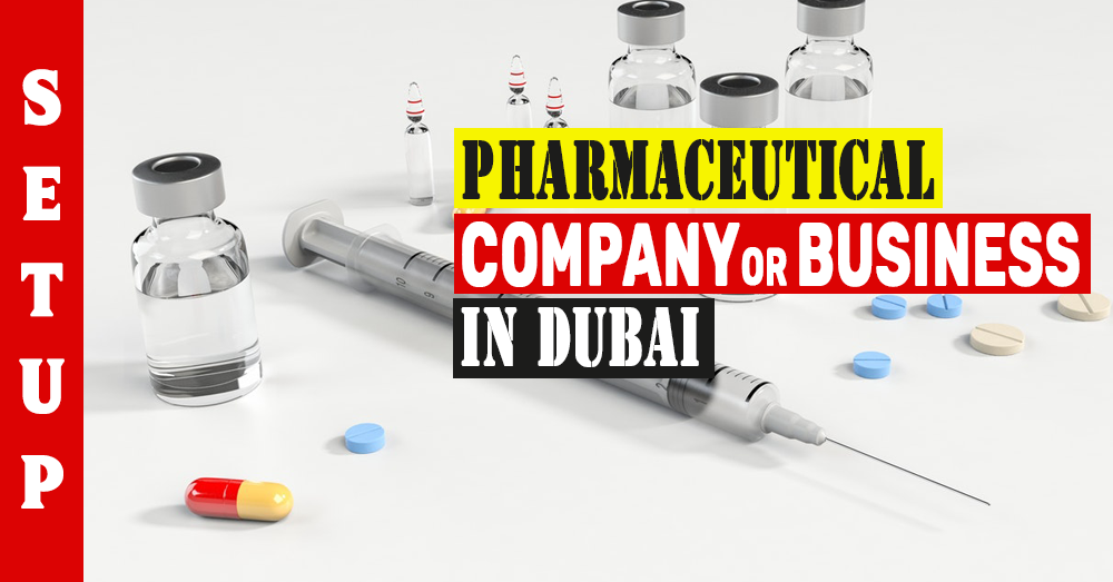 Pharmacy License in Dubai Pharmaceutical Company Setup in