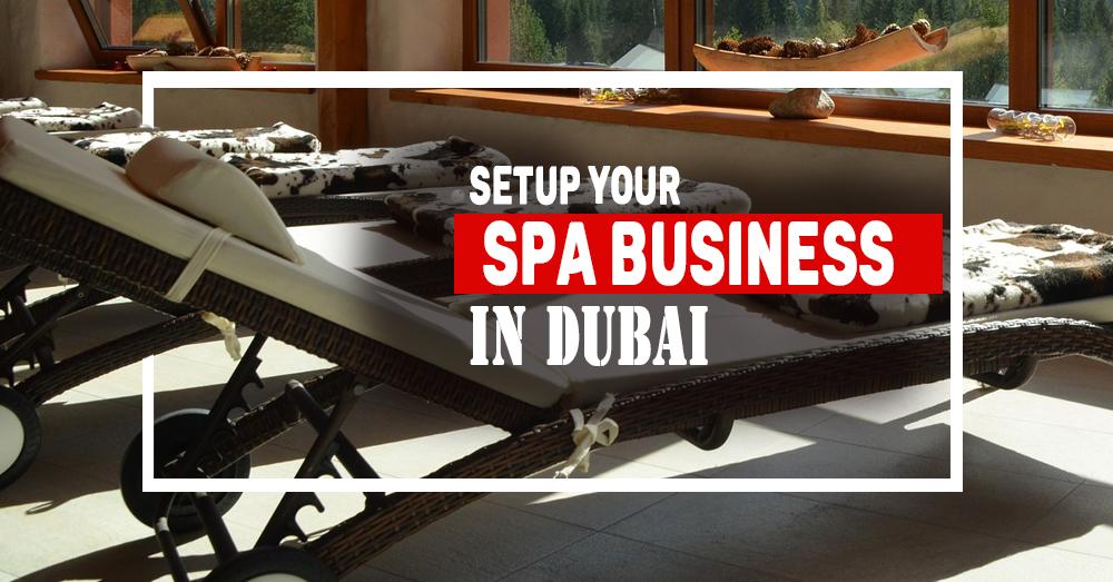 SPA Business Setup Dubai Get SPA License in Dubai Start a SPA