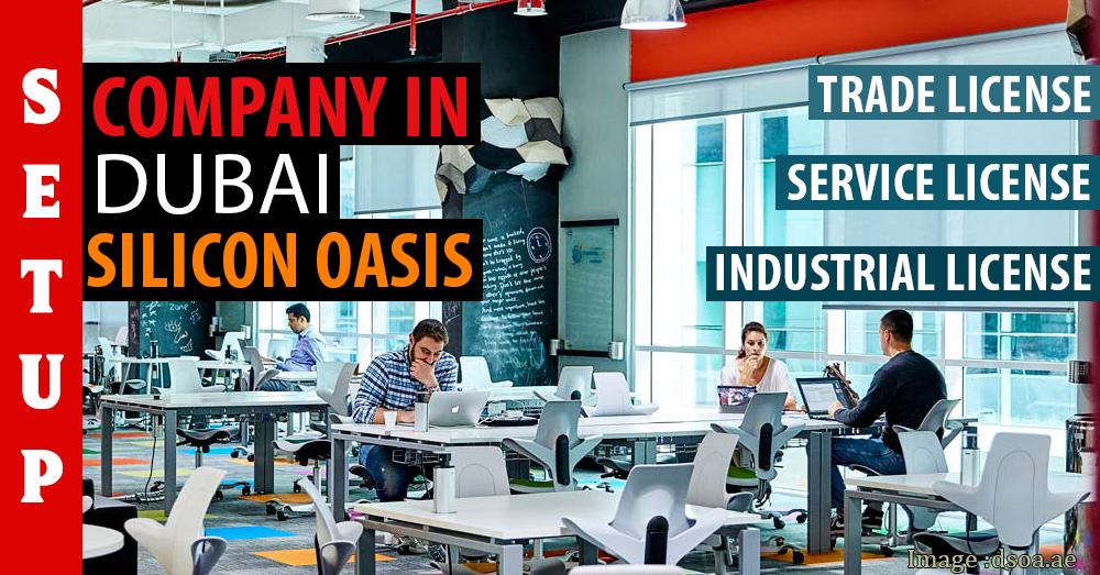 Dubai Silicon Oasis Free Zone Company Formation License Cost